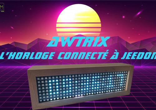 Awtrix l'horloge connecté à Jeedom via JMQTT